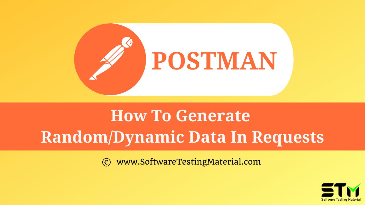 How To Generate Random Dynamic Data In Requests
