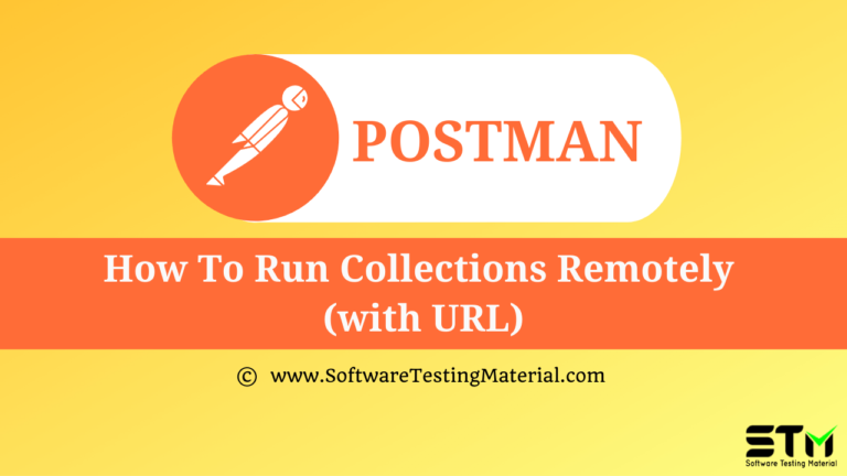 How to run Collections Remotely (with URL) in Postman