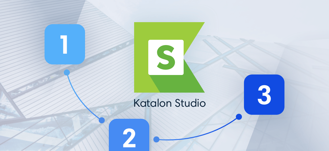Migrate Selenium Tests To Katalon Studio 3 Steps