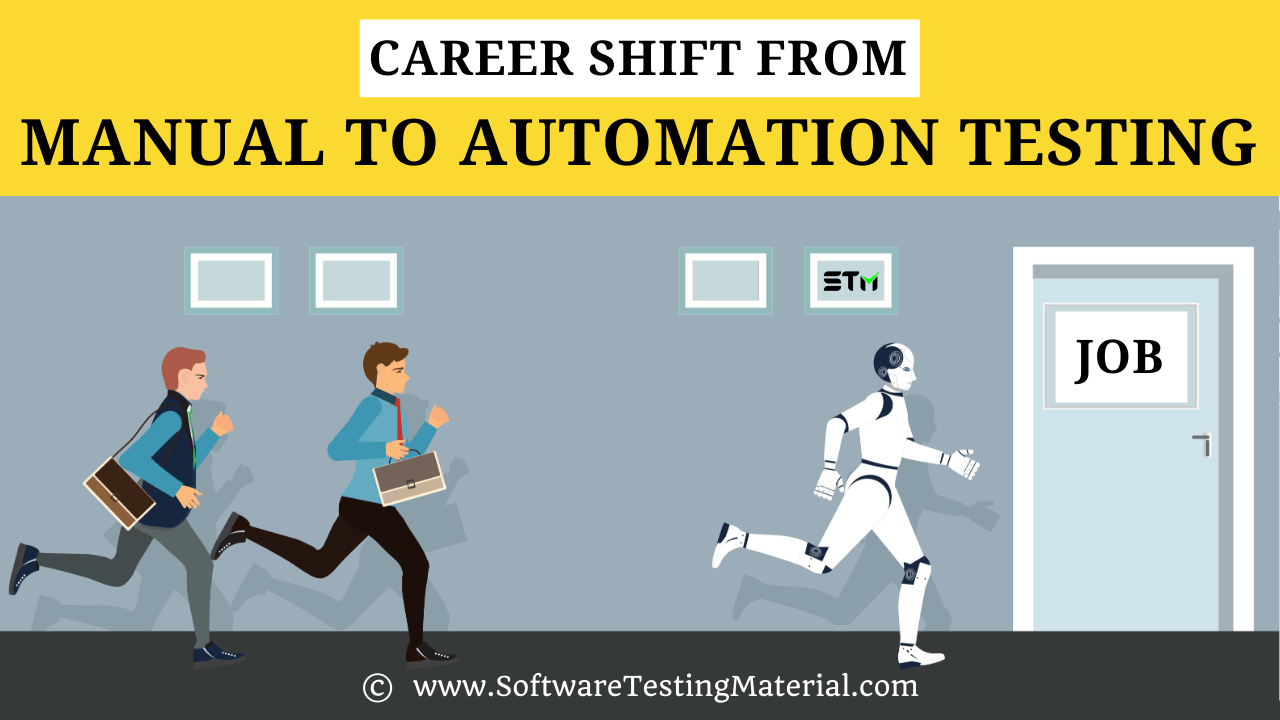 Career Shift From Manual To Automation Testing