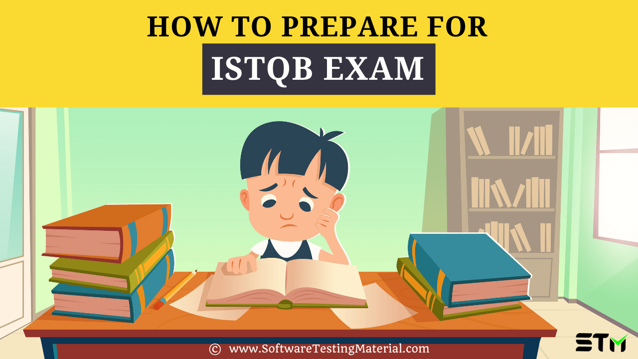 How To Prepare For ISTQB Exam