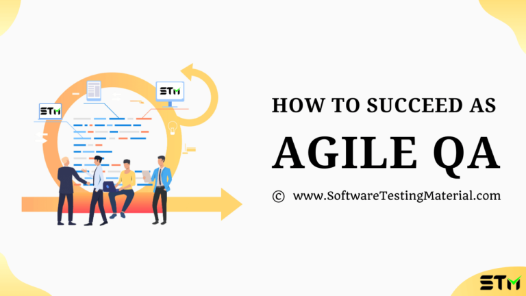 How To Succeed As Agile QA In Software Development