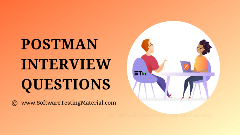 30+ Postman Interview Questions & Answers