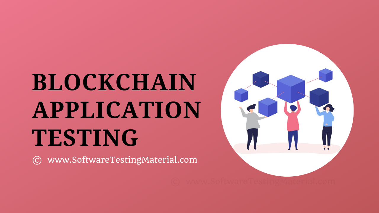 Blockchain Application Testing