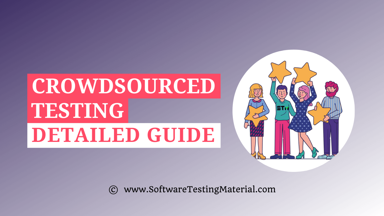 Crowdsourced Testing Guide