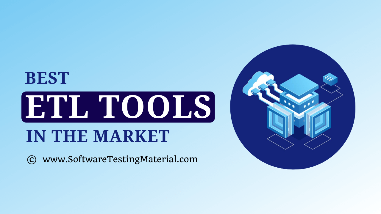Best ETL Tools In The Market