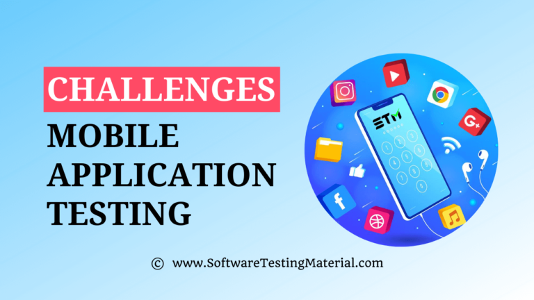 Most Crucial Mobile App Testing Challenges for the Developers to Overcome