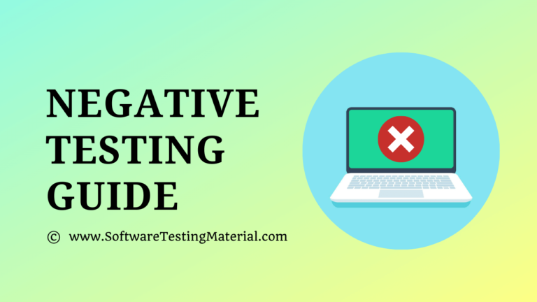 Negative Testing Guide – Explained with Real-Time Examples
