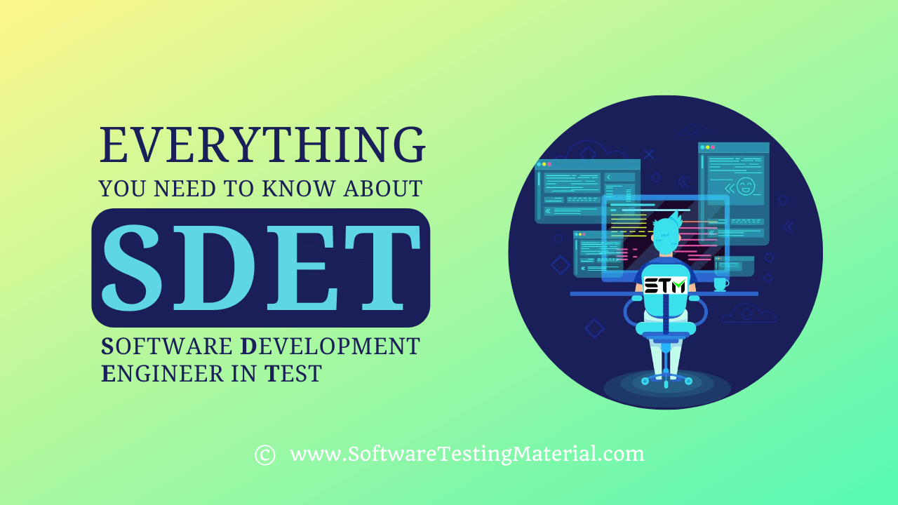 SDET Software Development Engineer in Test