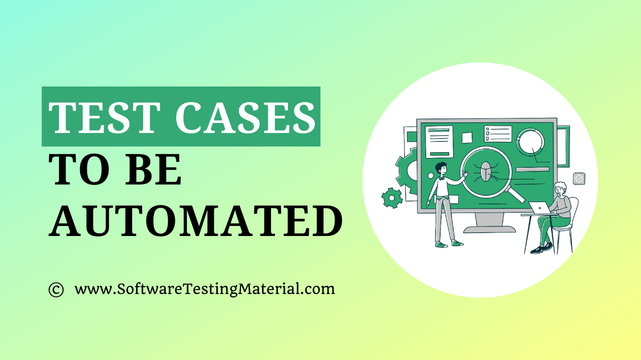Test Cases To Be Automated
