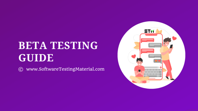 Beta Testing – A Detailed Guide