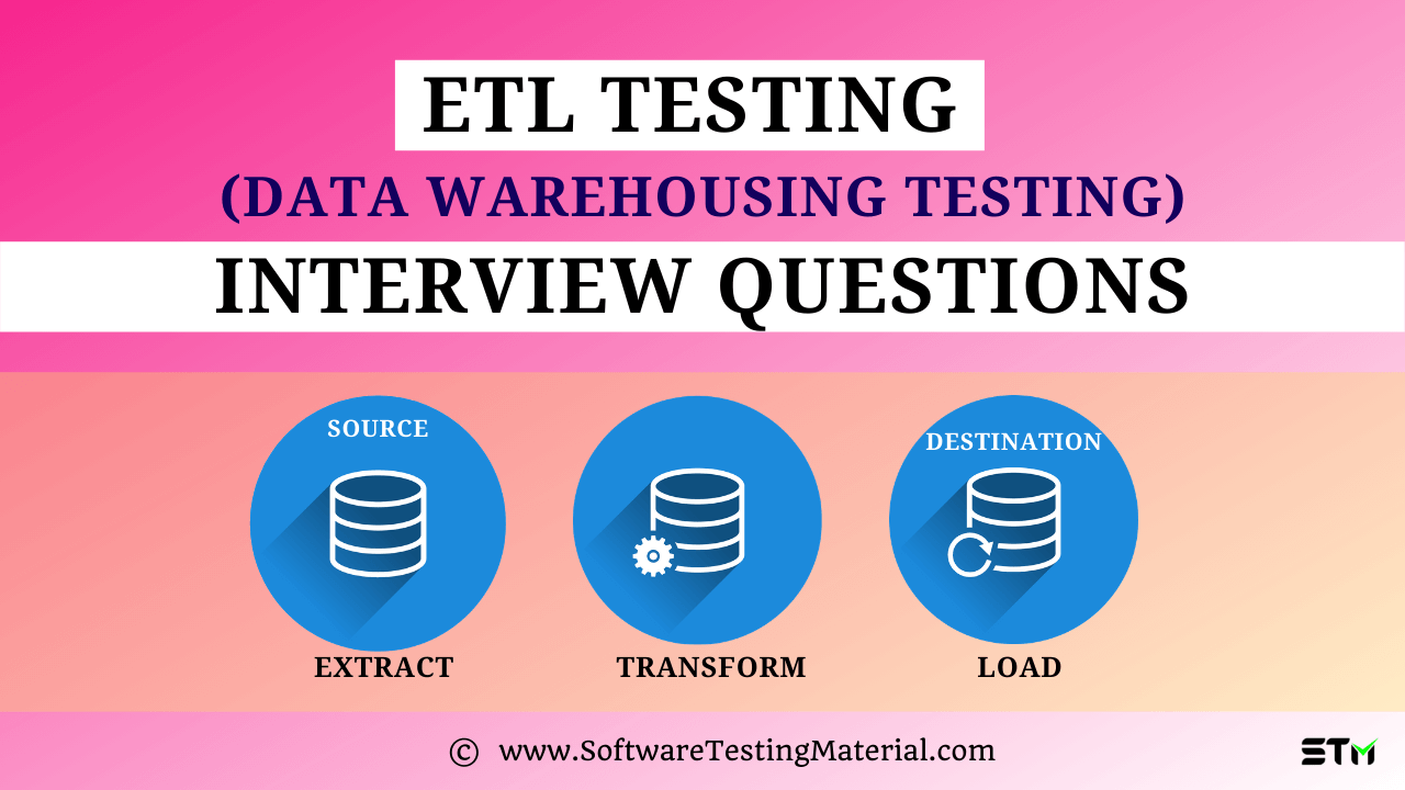 ETL Testing Interview Questions
