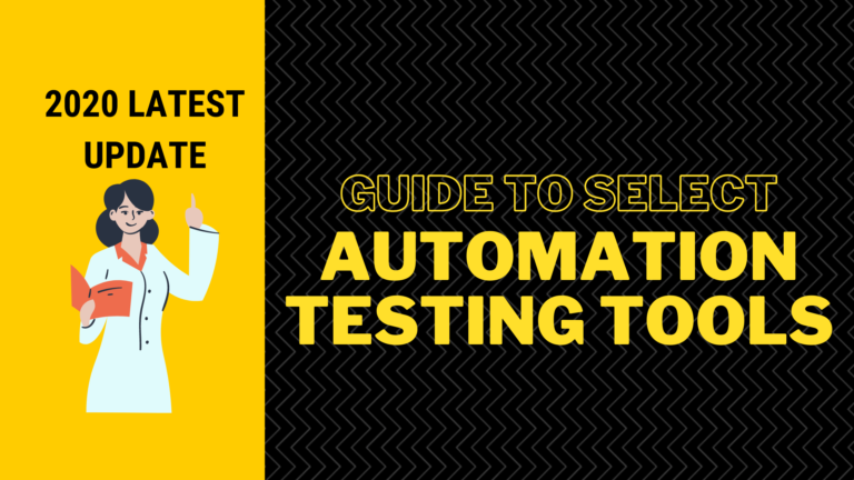 Guide To Select Automation Testing Tools