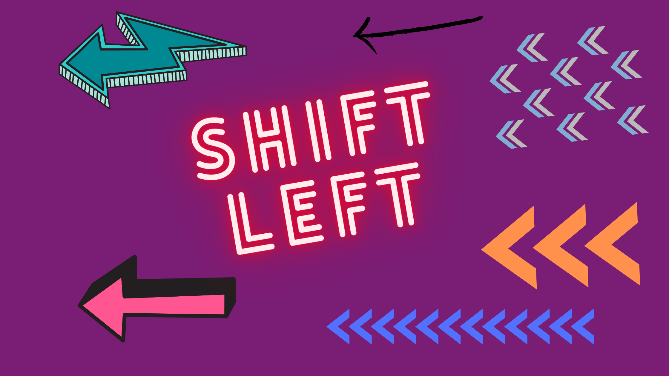 Shift-Left