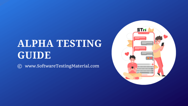 Alpha Testing – A Detailed Guide