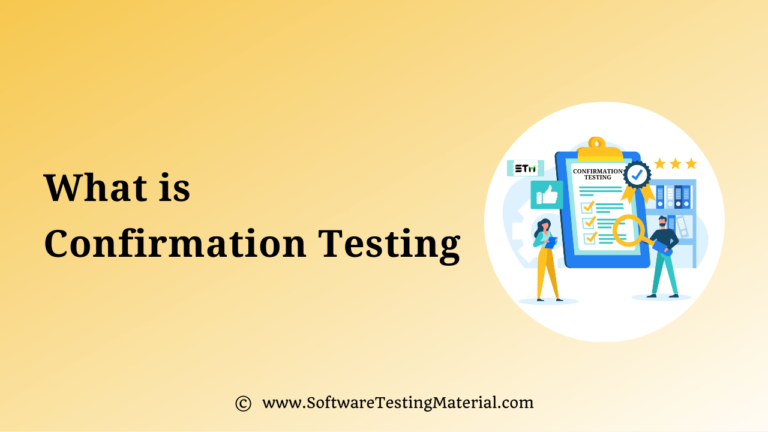 What is Confirmation testing in Software?