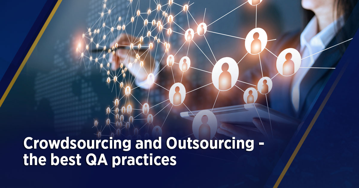 Crowdsourcing Outsourcing the best QA practices