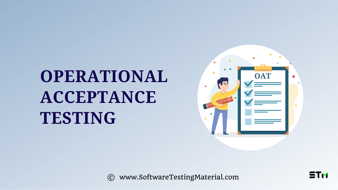 Operational Acceptance Testing