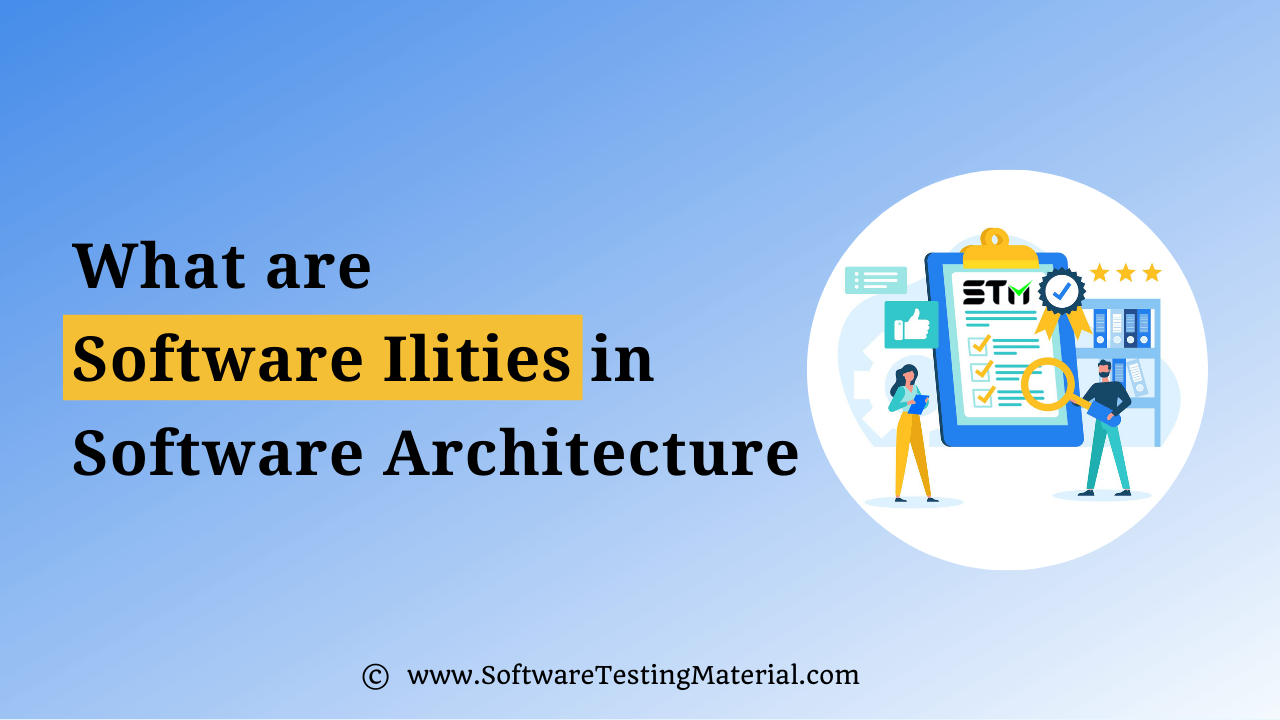 Quality Attributes In Software Architecture