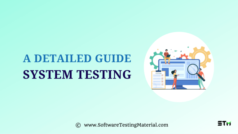 System Testing | A Complete Guide