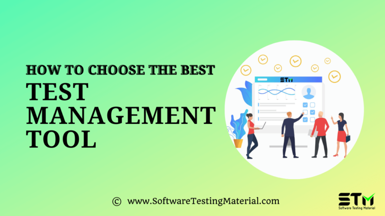 How To Choose A Test Management Tool