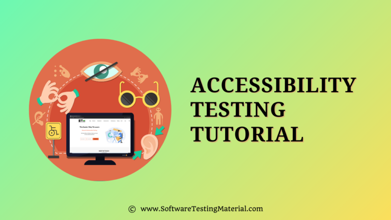 Accessibility Testing Tutorial | A Complete Step By Step Guide