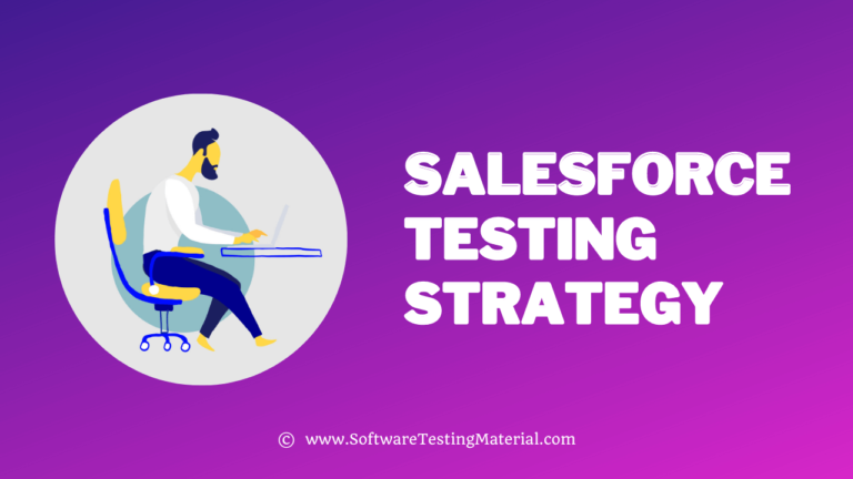 Empower Your Business with a Robust Salesforce Testing Strategy