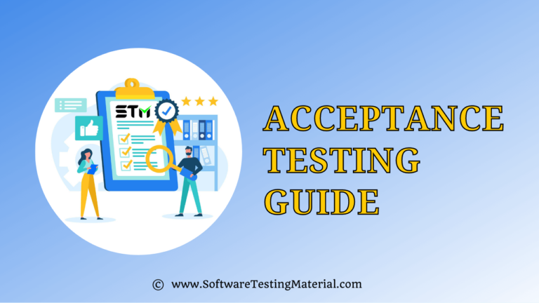 Acceptance Testing | A Complete Guide