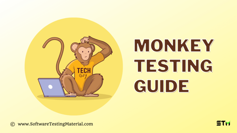 Monkey Testing Guide | What You Should Know