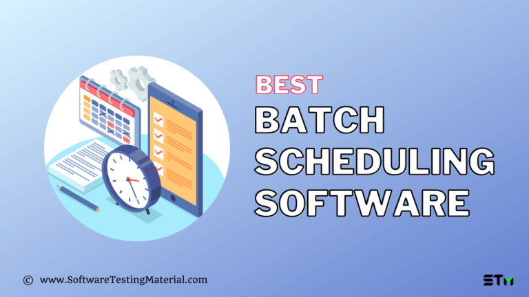 10 Best Batch Scheduling Software (Free and Paid) in 2021