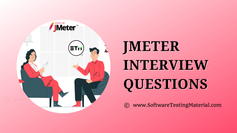 Top 40+ JMeter Interview Questions And Answers To Prepare