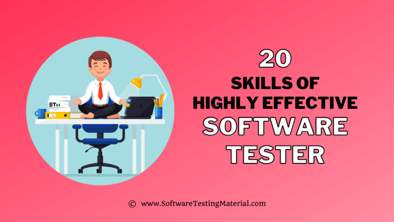 20 Skills Of Highly Effective Software Tester