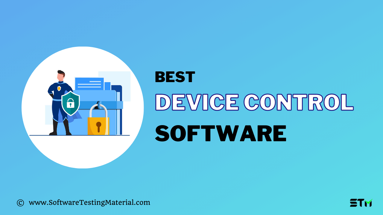 Device Control Software