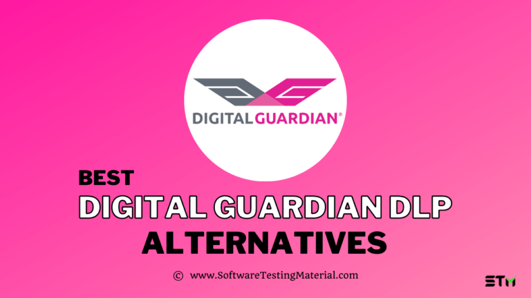 Best Digital Guardian DLP Alternatives (Free and Paid) for 2021