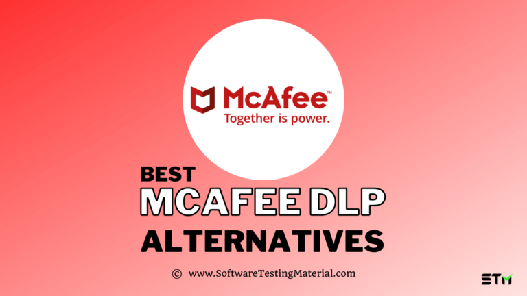 Best McAfee DLP Alternatives (Free and Paid) for 2021