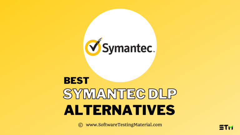 Best Symantec DLP Alternatives (Free and Paid) for 2021