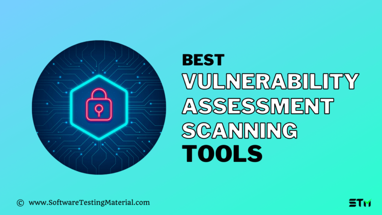 Best Vulnerability Assessment Scanning Tools (Free and Paid) for 2021
