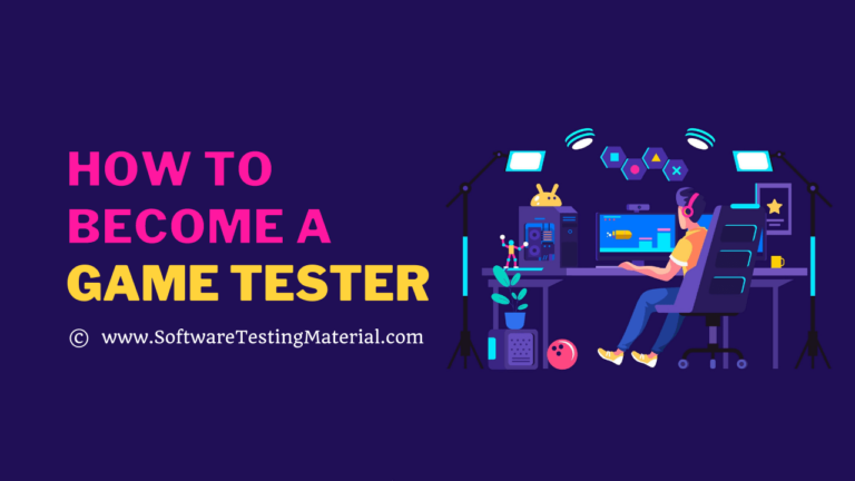 How To Become A Game Tester