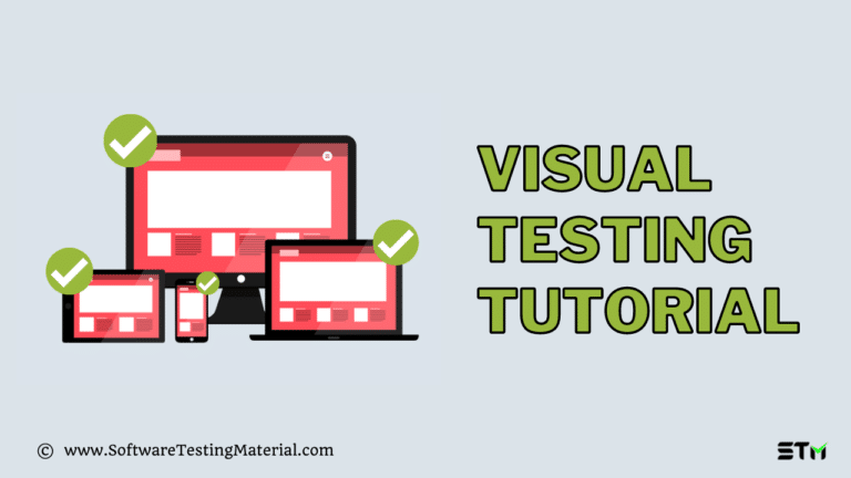 The Ultimate Automated Visual Testing Tutorial For 2021